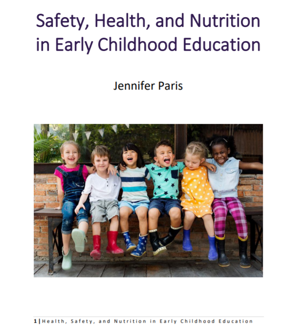 Safety, Health, and Nutrition in Early Childhood Education