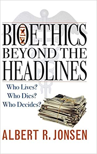 R724 Bioethics Beyond the Headlines