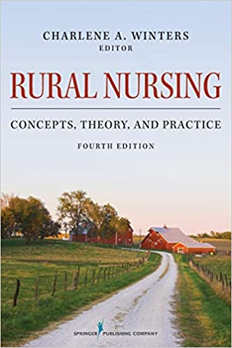RT120 Rural Nursing : Concepts, Theory, and Practice