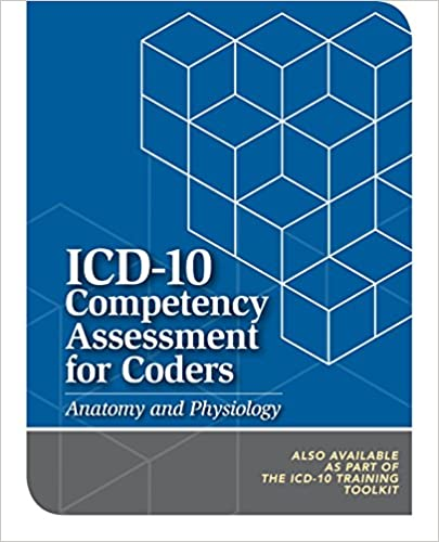 QM32 ICD-10 Competency Assessment for Coders : Anatomy and Physiology