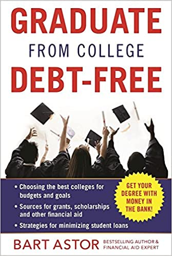 LB2337.4 Graduate From College Debt-Free