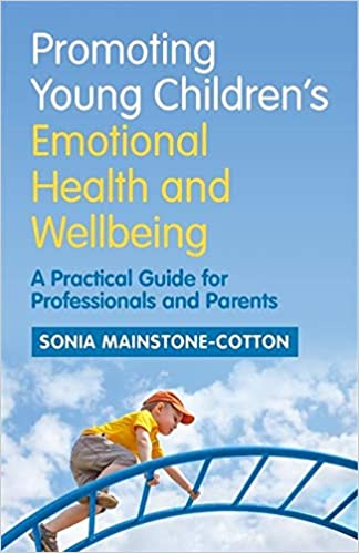 BF576 Promoting Young Children's Emotional Health and Wellbeing